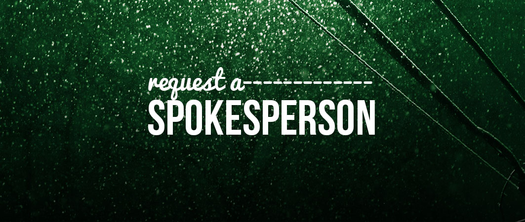 REQUEST A SPOKESPERSON